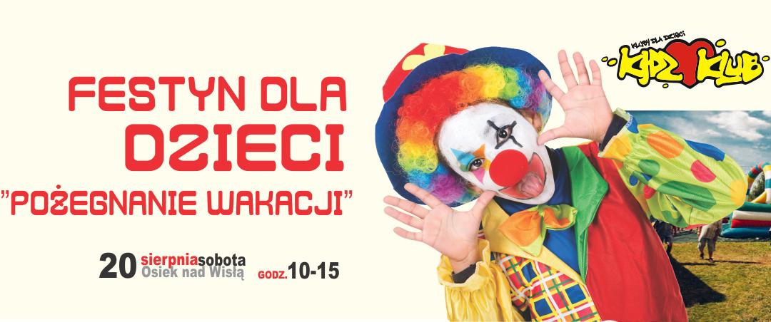 """Festyn Dla dzieci """"Pożegnanie wakacji z Kidz Klubem"""""""