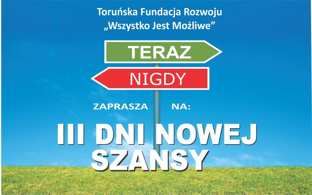 III Dni Nowej Szansy w Toruniu